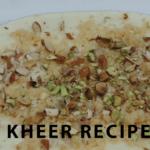 Rice Kheer Recipe – Pakistani Kheer Recipe – Chawal ki Kheer with Khoya – Mawa