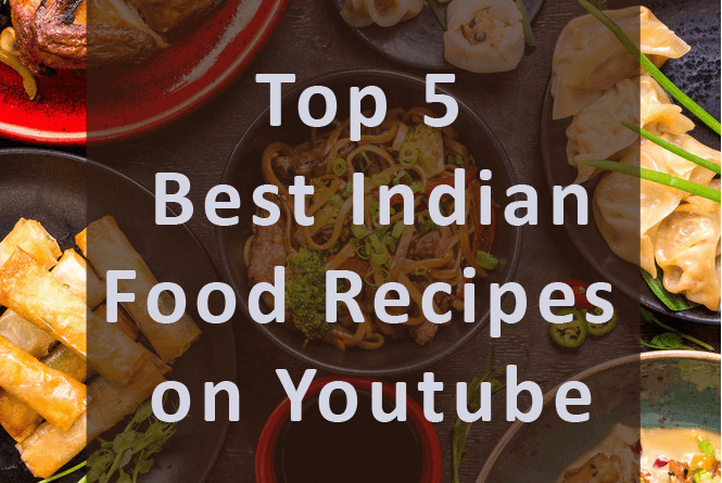 Best Indian Food Recipes Youtube