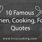 10 Famous Kitchen Quotes – Inspirational Kitchen Sayings