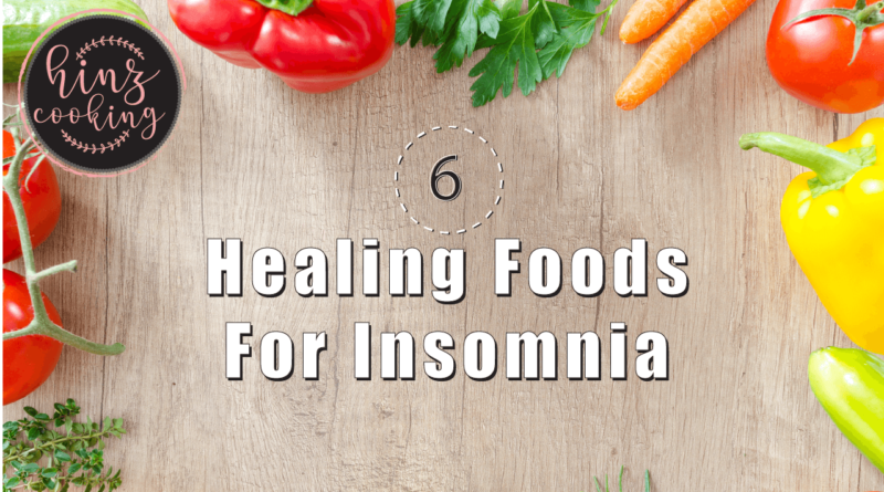 healing foods for insomnia