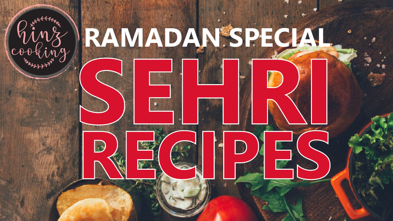 sehri food recipes - Sehri recipes - Ramzan special